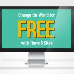 Change the world for free with these 5 sites